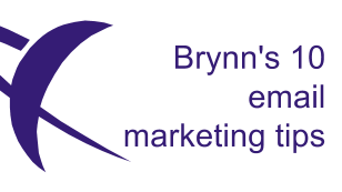 Brynn's 10 email marketing tips