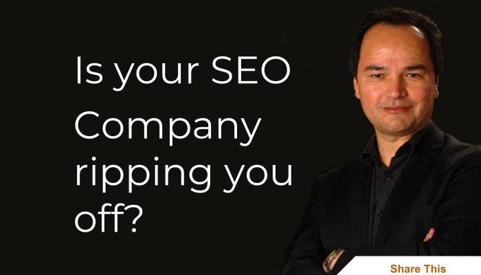 Is your SEO company ripping you off?